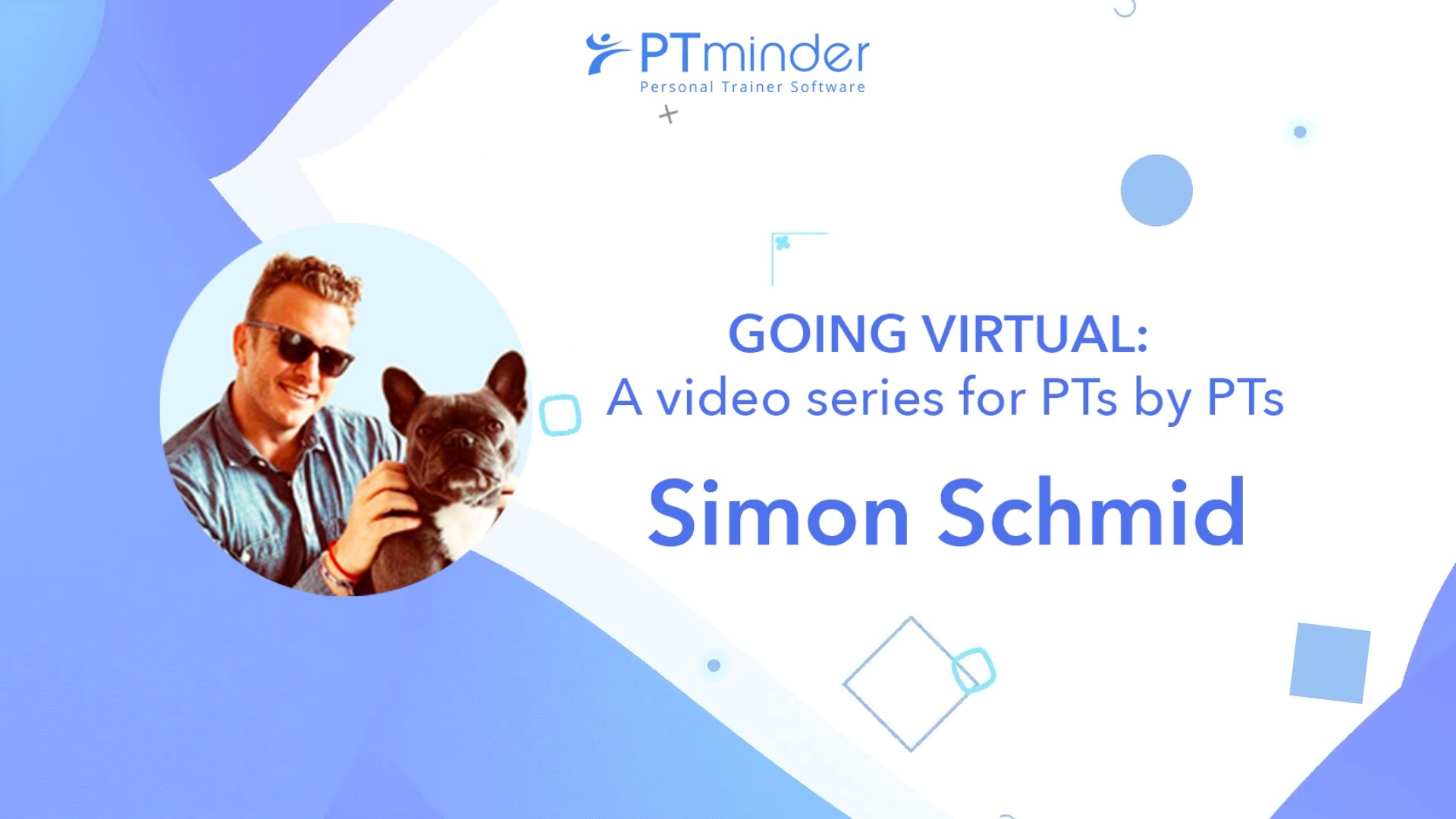 Simon Schmid goes virtual: a video series by PTs for PTs